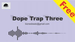 "Dope Trap Instrumental ""THREE"""