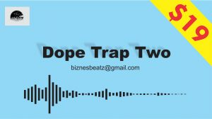 "Dope Trap Instrumental ""TWO"""