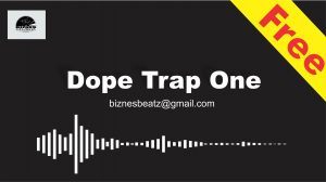 Dope Trap One