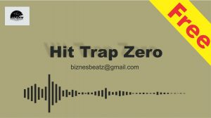 "Hit Trap Instrumental ""ZERO"""