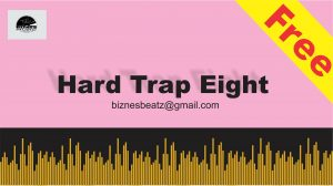 "Hard Trap Instrumental ""Eight"""