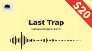 Trap Instrumental - Last Trap